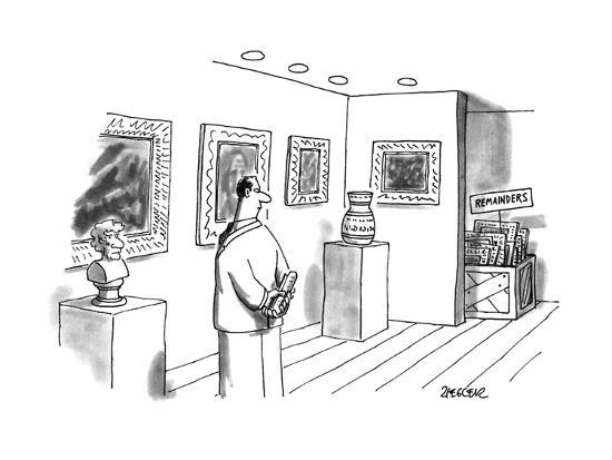 man-in-museum-notices-box-of-art-labeled-remainders-new-yorker-cartoon_u-l-pgsjlm0 jack ziegler